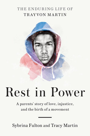 'Rest In Power' Recognizes Life of Trayvon Martin
