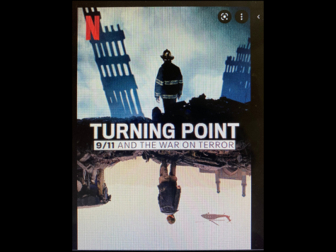 On Sept. 1, Netflix released a new docu-series called Turning Point: 9/11 and the War on Terror. This docu-series discusses about 9/11 and the events that led up to it.